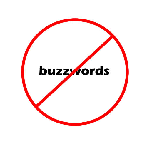 The Problem with Buzzwords